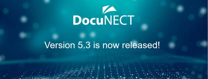 DocuNECT v5.3 Released